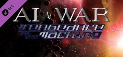 AI War: Vengeance Of The Machine