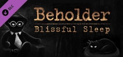 Beholder - Blissful Sleep DLC