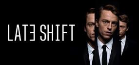 Late Shift
