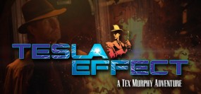 Tesla Effect: A Tex Murphy Adventure