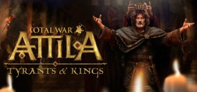 Total War: Attila - Tyrants and Kings Edition