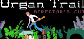 Organ Trail - Director's Cut